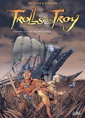 Trolls de Troy T03: Comme un vol de Pétaures