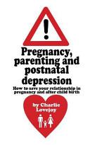 Pregnancy  Parenting and Postnatal Depression