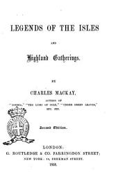 Legends of the Isles and Highland Gathering by Charles Mackay