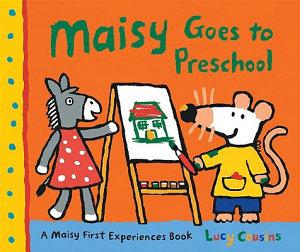 Maisy Goes to Preschool Book