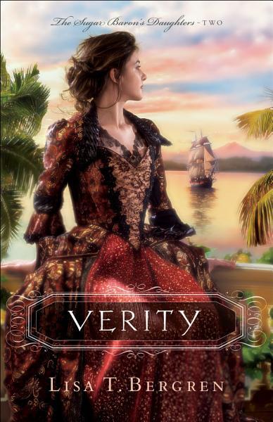 Verity The Sugar Barons Daughters Book 2