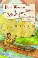 Bold Women in Michigan History PDF