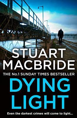 Dying Light  Logan McRae  Book 2