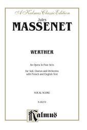 Werther: Vocal (Opera) Score