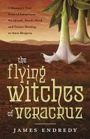 The Flying Witches of Veracruz PDF