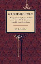 Old Schuylkill Tales PDF