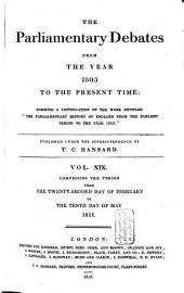 The Parliamentary Debates from the Year 1803 to the Present Time: Volume 20