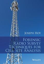 Forensic Radio Survey Techniques for Cell Site Analysis