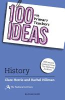 100 Ideas for Primary Teachers  History PDF