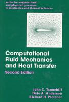 Computational Fluid Mechanics and Heat Transfer  Second Edition PDF