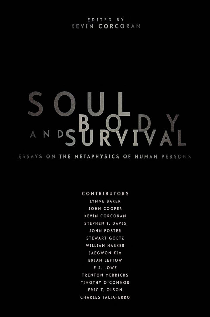 Soul, Body, and Survival