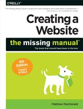 Creating a Website: The Missing Manual: Edition 4