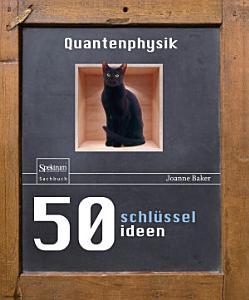 50 Schl  sselideen Quantenphysik PDF