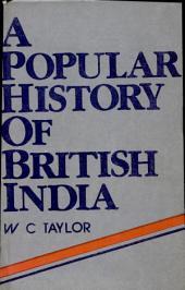 A Popular History of British India