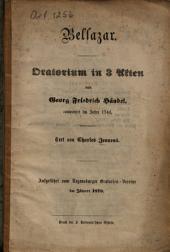 Belsazar: Oratorium in 3 Akten ; aufgeführt vom Regensburger Oratorien-Vereine im Jänner 1870