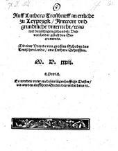 Auff Luthers Trostbrieff an ettliche zu Leyptzigk, Antwort vnd grundtliche vnterricht, was mit denselbigen gehandelt. Vnd von beider gstalt des Sacraments