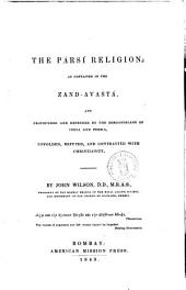 The Parsi Religion as Contained in the Zand-Avastá by John Wilson