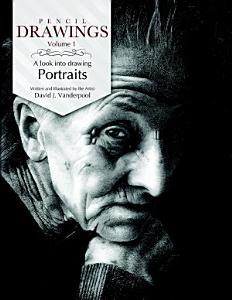 Pencil Drawings   a look into drawing portraits Book