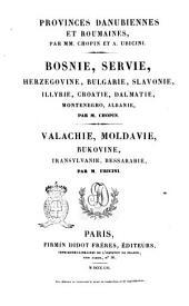Provinces danubiennes et roumaines par mm. Chopin et A. Ubicini: Volume2