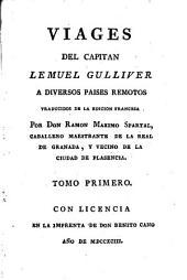 Viages del capitan Lemuel Gulliver a diversos paises remotos: Volumen 1