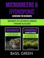 Microgreens & Hydroponic Gardening