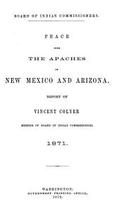 Peace with the Apaches of New Mexico and Arizona