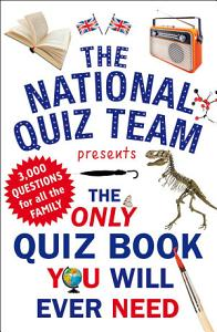 The Only Quiz Book You Will Ever Need PDF