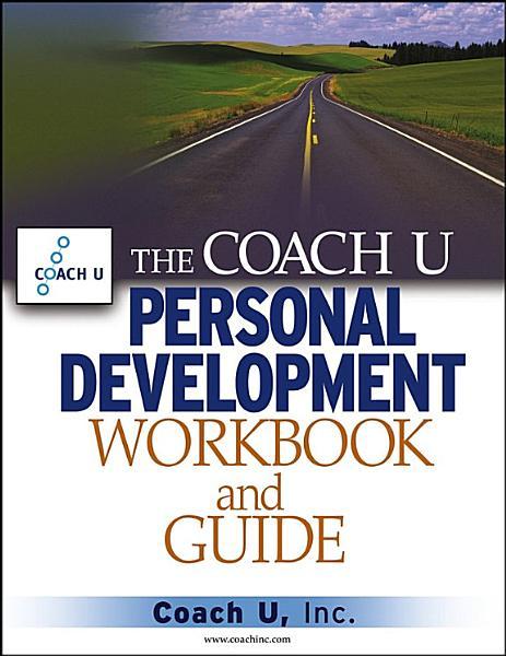 Download The Coach U Personal Development Workbook and Guide Book