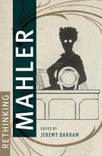 Rethinking Mahler