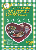 2nd Serving of Busy People s Low Fat Recipes for the New Millennium