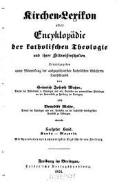 Kirchen-Lexikon oder Encyklopädie der katholischen Theologie und ihrer Hilfswissenschaften: Kaaba - Mazarin, Band 6