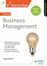 How to Pass Higher Business Management  Second Edition PDF