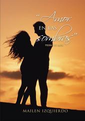 """""""Amor en las sombras"""": Poemas de Amor"""