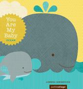 You Are My Baby: Ocean