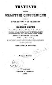 Trattato delle malattie chirurgiche e delle operazioni convenienti: 2