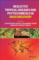 Neglected Tropical Diseases and Phytochemicals in Drug Discovery PDF