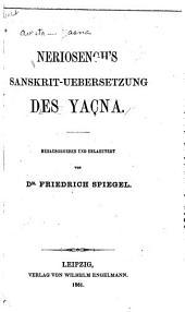 Neriosengh's sanskrit-uebersetzung des Yaçna