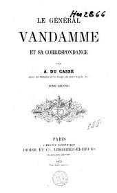 Le général Vandamme: et sa correspondance, Volume2