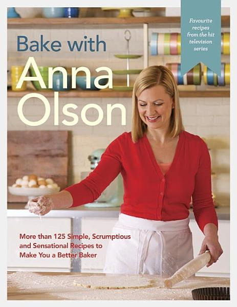 Download Bake with Anna Olson Book