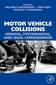 Motor Vehicle Collisions  Medical  Psychosocial  and Legal Consequences