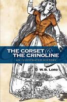 The Corset and the Crinoline PDF