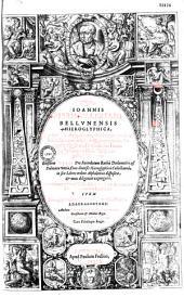 Hieroglyphica, seu De sacris Aegyptiorum aliarumque gentium literis commentarii Ioannis Pierii Valeriani...