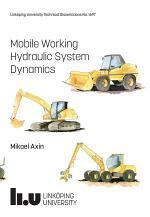 Mobile Working Hydraulic System Dynamics