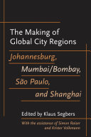 The Making of Global City Regions