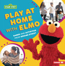Play at Home with Elmo