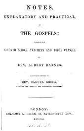Notes on the Gospels, condensed from the Amer. ed. revised by S. Green
