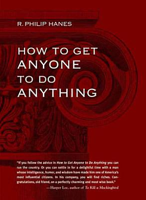 How to Get Anyone to Do Anything PDF