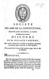 Société des Amis de la Constitution ... Discours ... sur notre situation actuelle, et quelques measures à prendre pour assurer le salut public. Prononcé à la séance du 29 juin 1792, etc