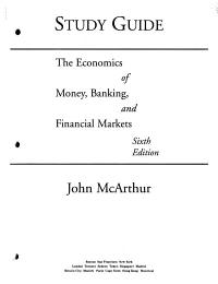 Study Guide   the Economics of Money  Banking and Financial Markets  Sixth Edition