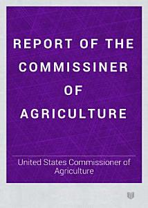 Report of the Commissiner of Agriculture PDF